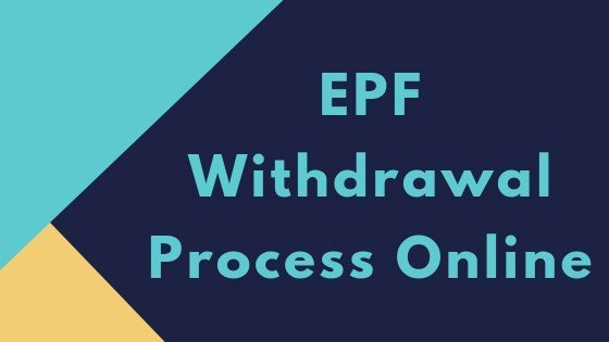 EPF Withdrawal Process Online with UAN