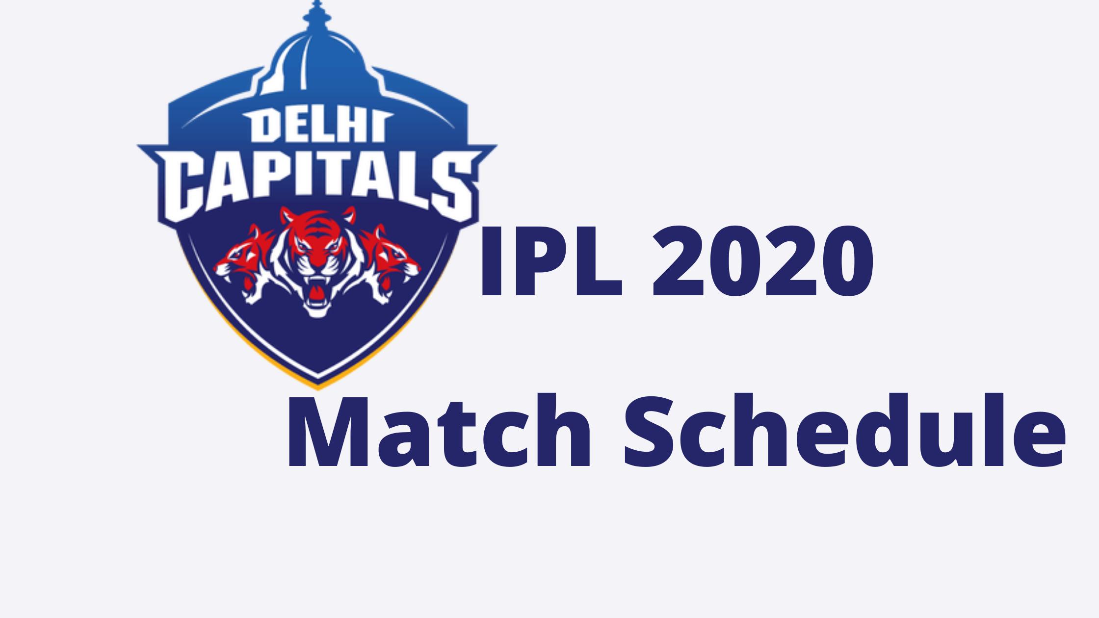 Dream11 IPL 2020 Delhi Capitals Match Schedule