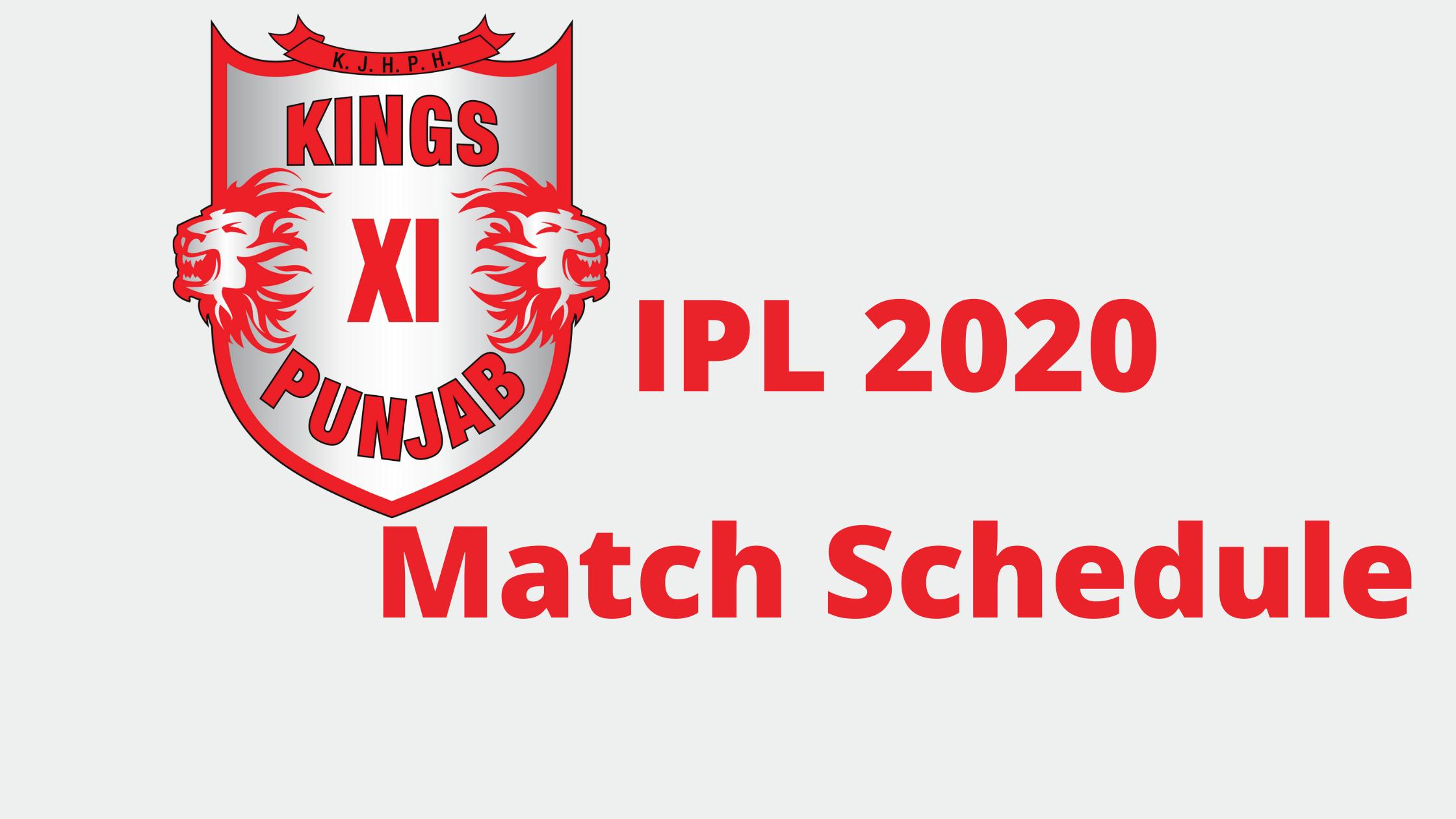 Dream11 IPL 2020 Kings XI Punjab Match Schedule