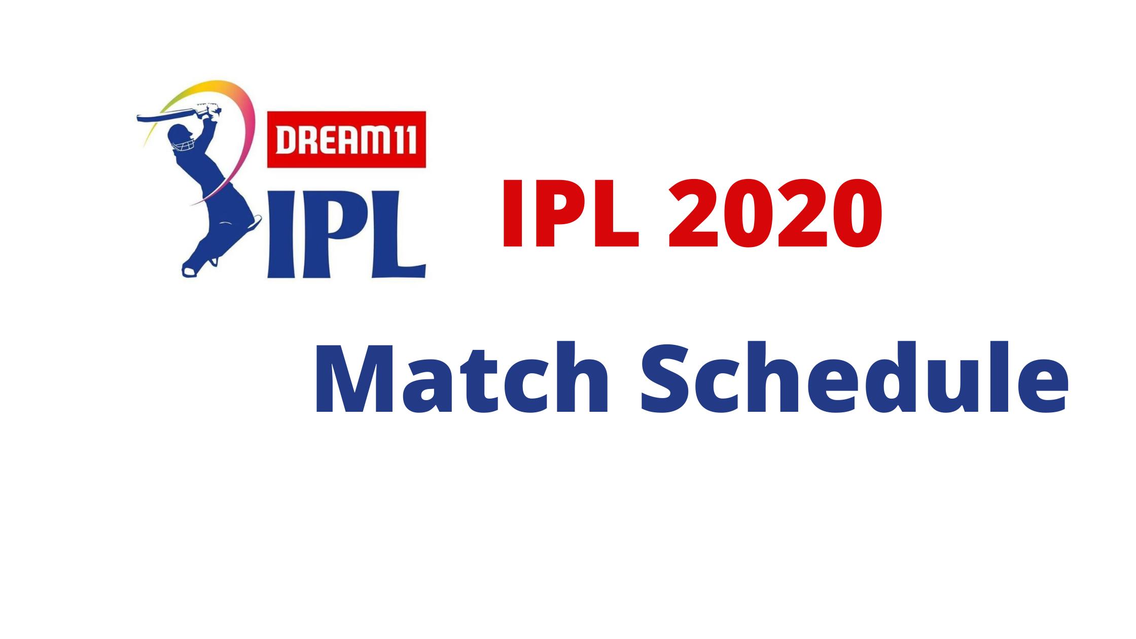 Dream11 IPL 2020 Match Schedule
