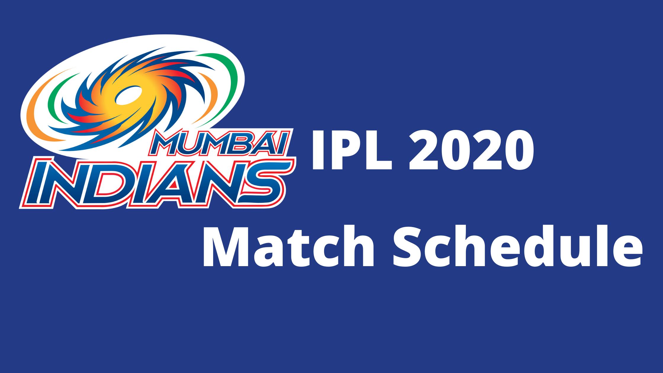 Dream11 IPL 2020 Mumbai Indians Match Schedule