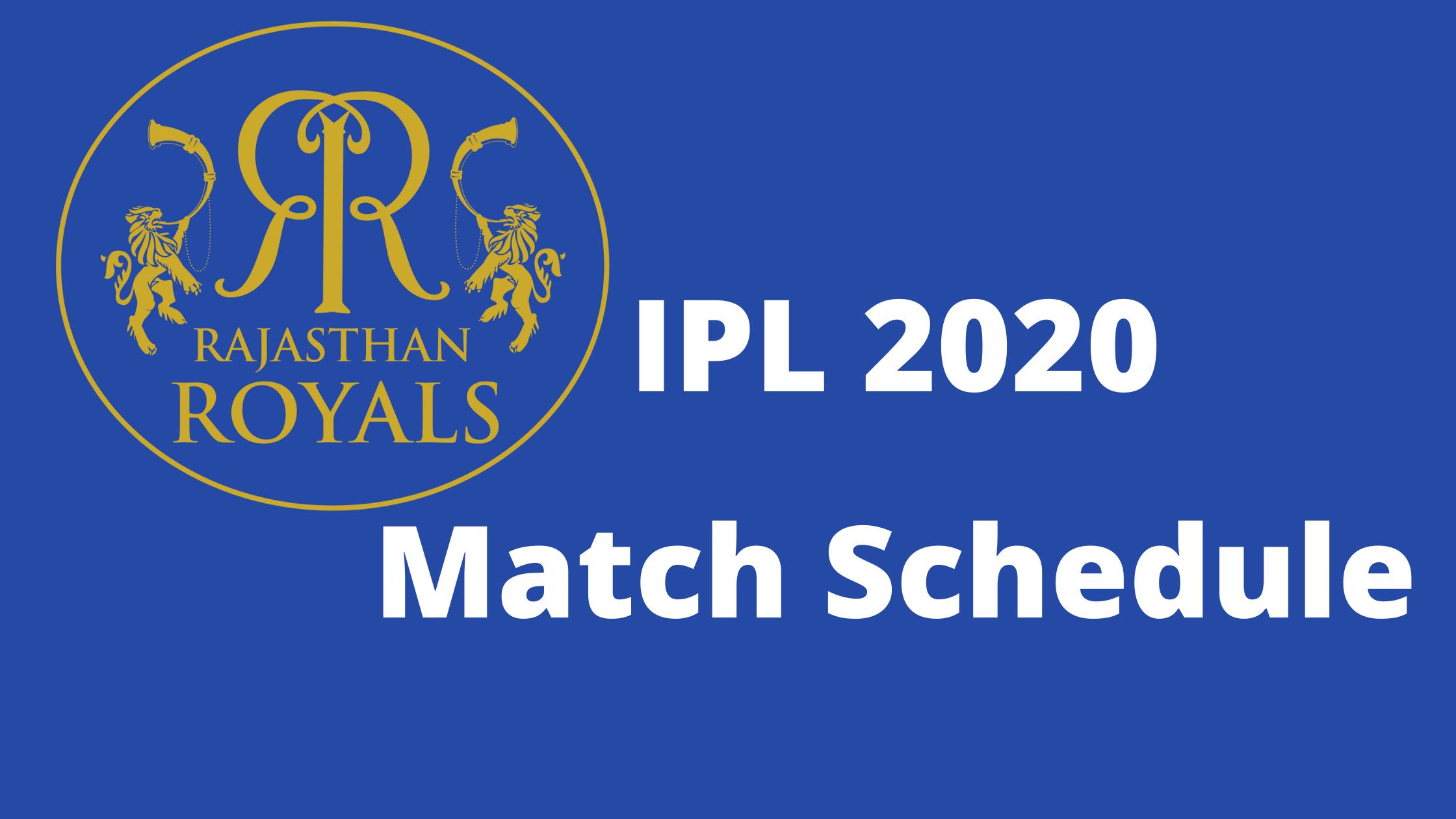 Dream11 IPL 2020 Rajasthan Royals Match Schedule