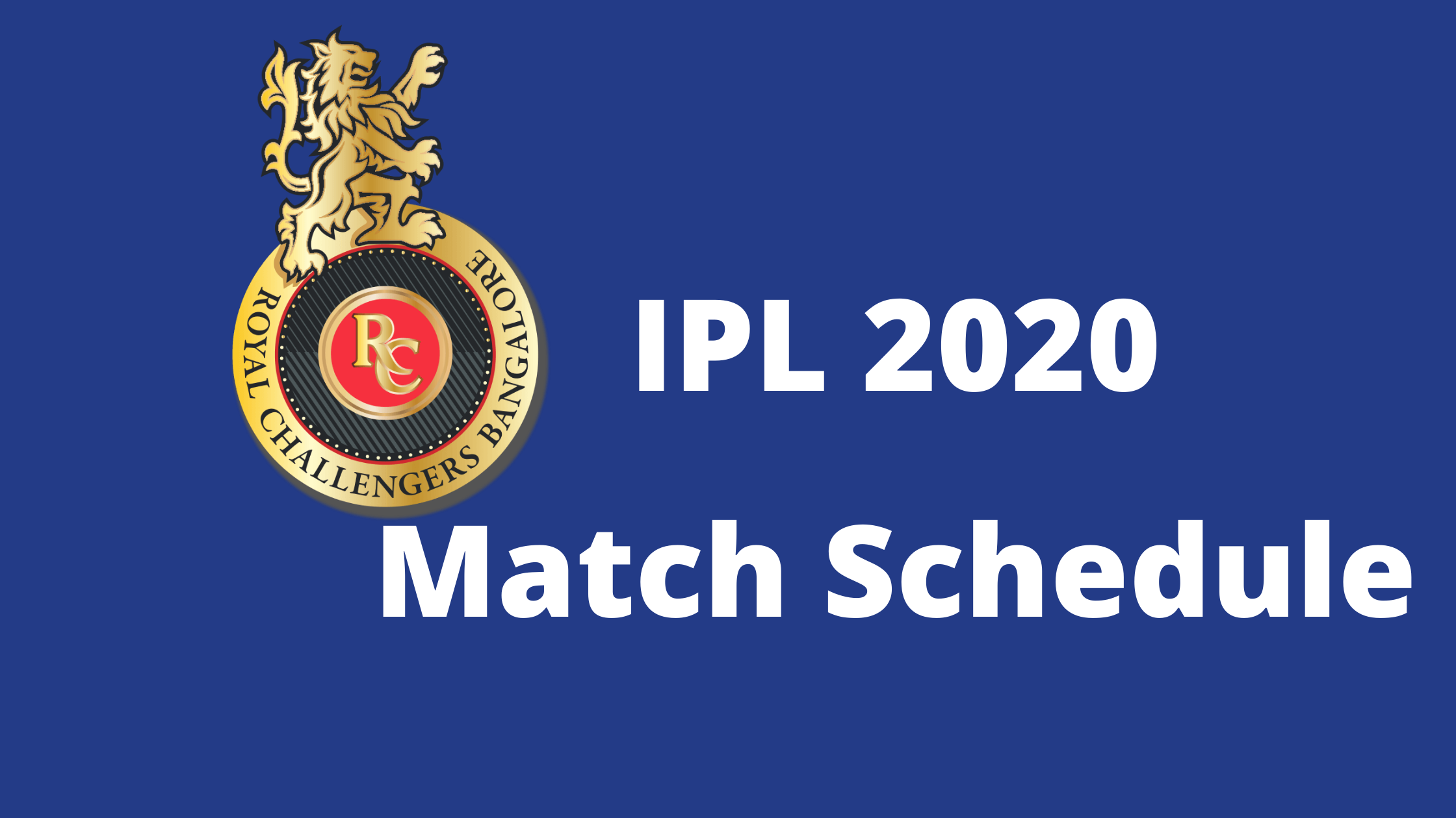 Dream11 IPL 2020 Royal Challengers Bangalore Match Schedule