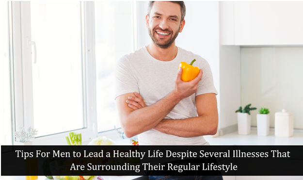 Tips for men to lead a healthy life